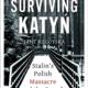 Surviving Katyń,Jane Rogoyska