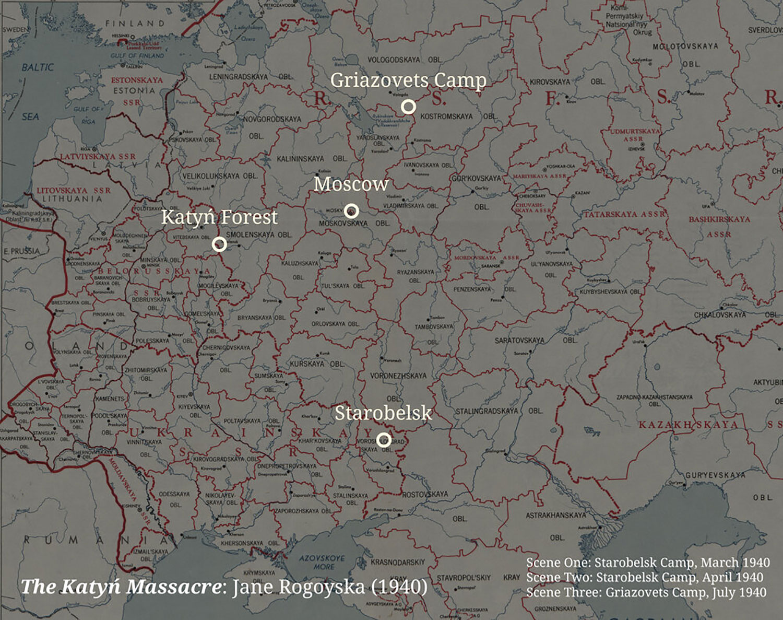 Map showing the location of the scenes in the Soviet Union, 1940, The Katyń Massacre, Jane Rogoyska